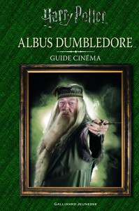 HP_CineGuide_DUMBLEDORE_Cover_COED_NEWLOGO_Final_FR.indd
