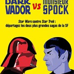 Dark Vador vs Monsieur Spock_couverture