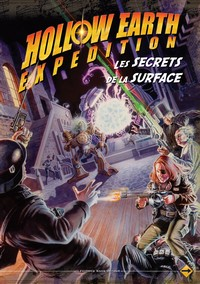 Hollow Earth Expedition – Les secrets de la surface