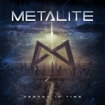 Metalite_Heroes in time