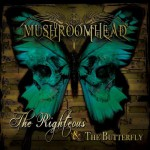 Mushroomhead_The Righteous and the Butterfly