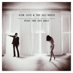 Nick Cave_Push The Sky Away