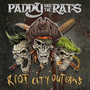 Paddy And The Rats_Riot City Outllaws