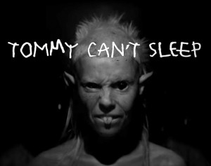 Tommy Cant Sleep