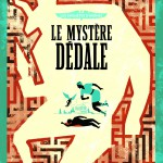 mystere-dedale_A58774_reimp.indd